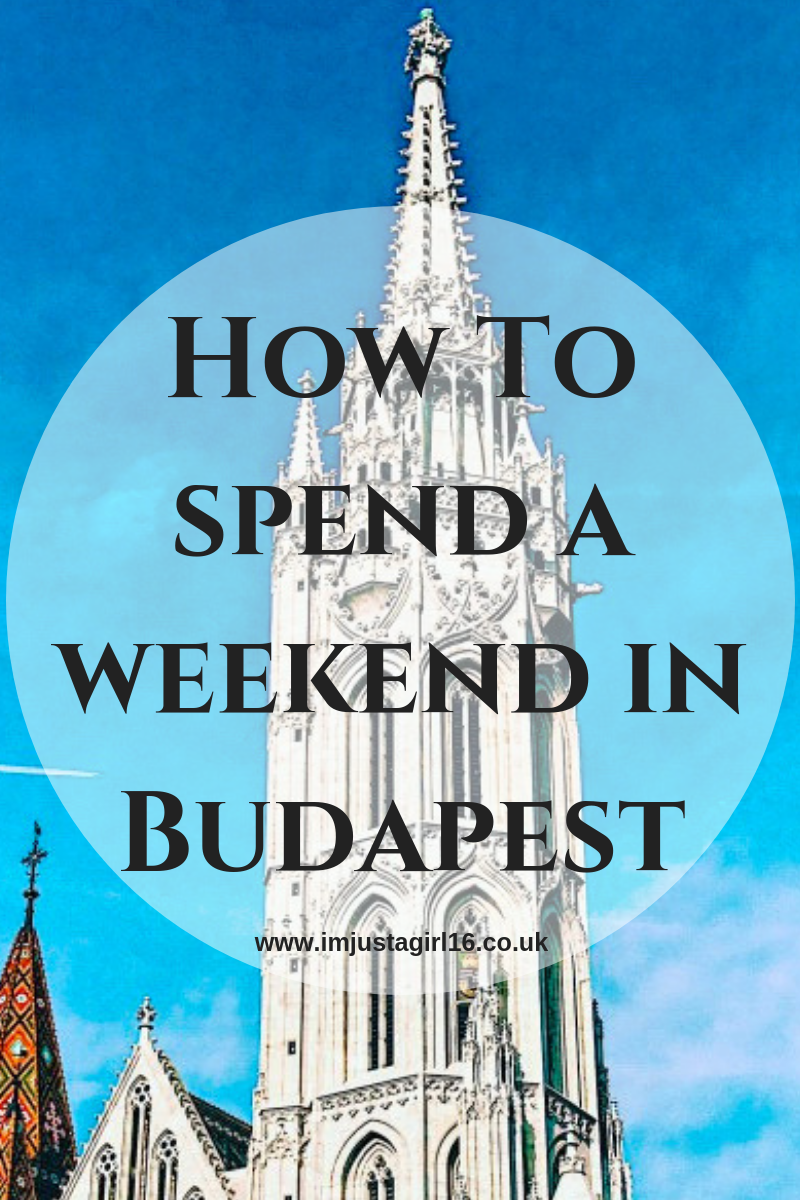 weekend away in Budapest