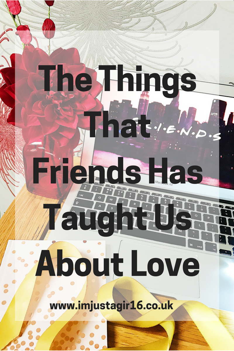 things friends taught us about love