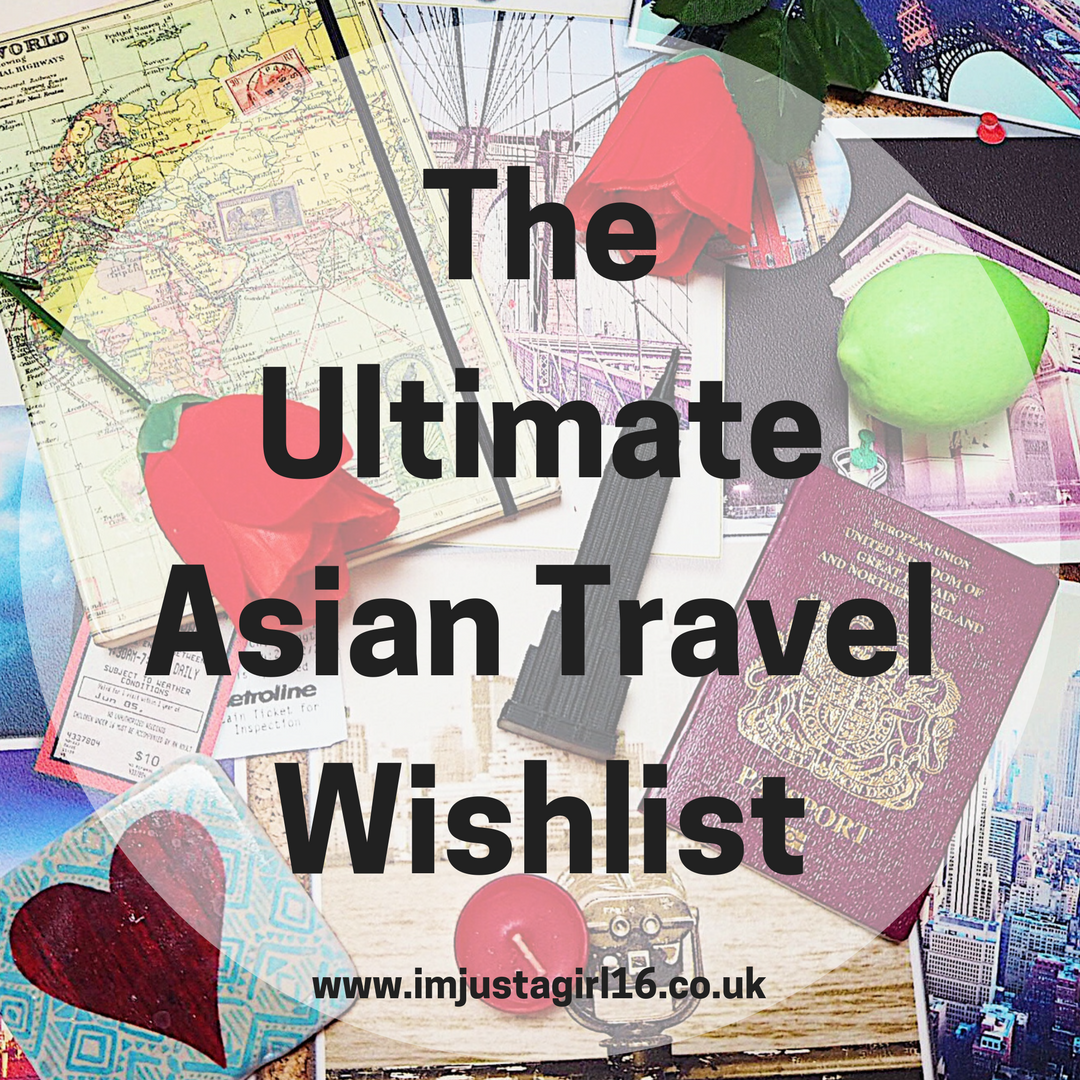 The Ultimate Asian Travel Wishlist