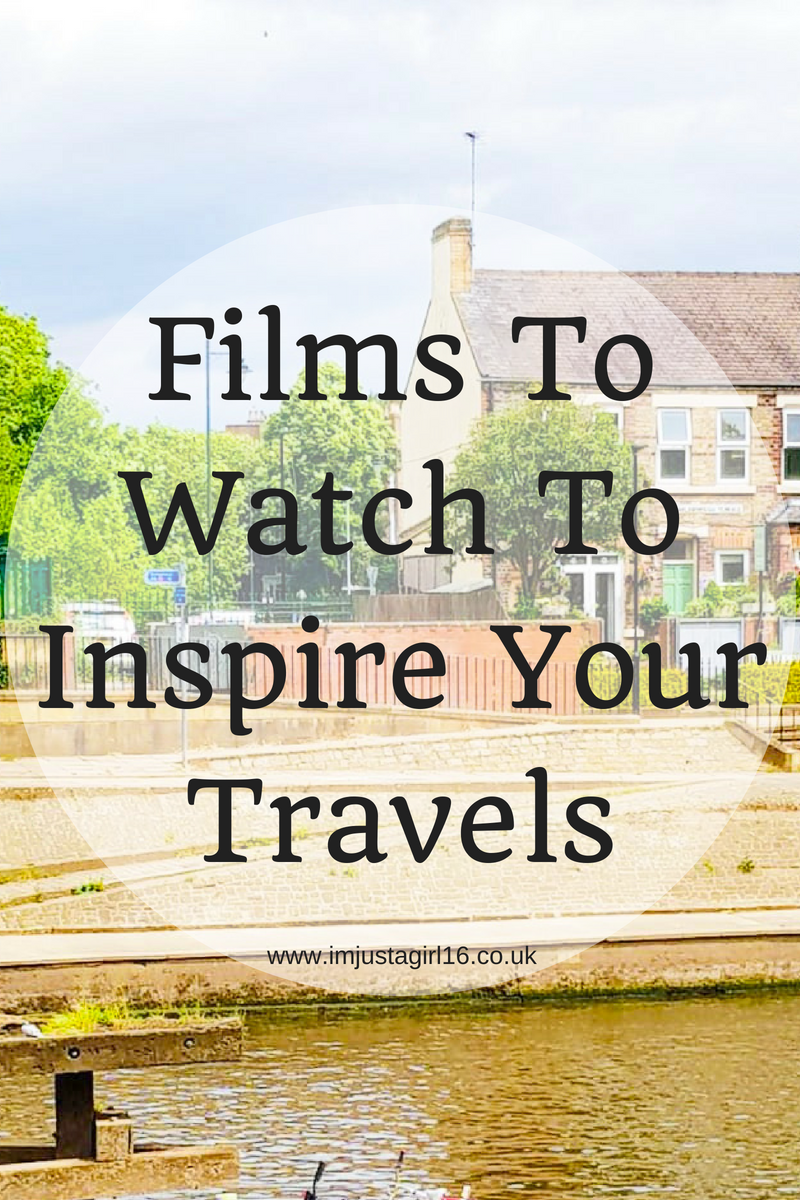 Films To Watch To Inspire Your Travels