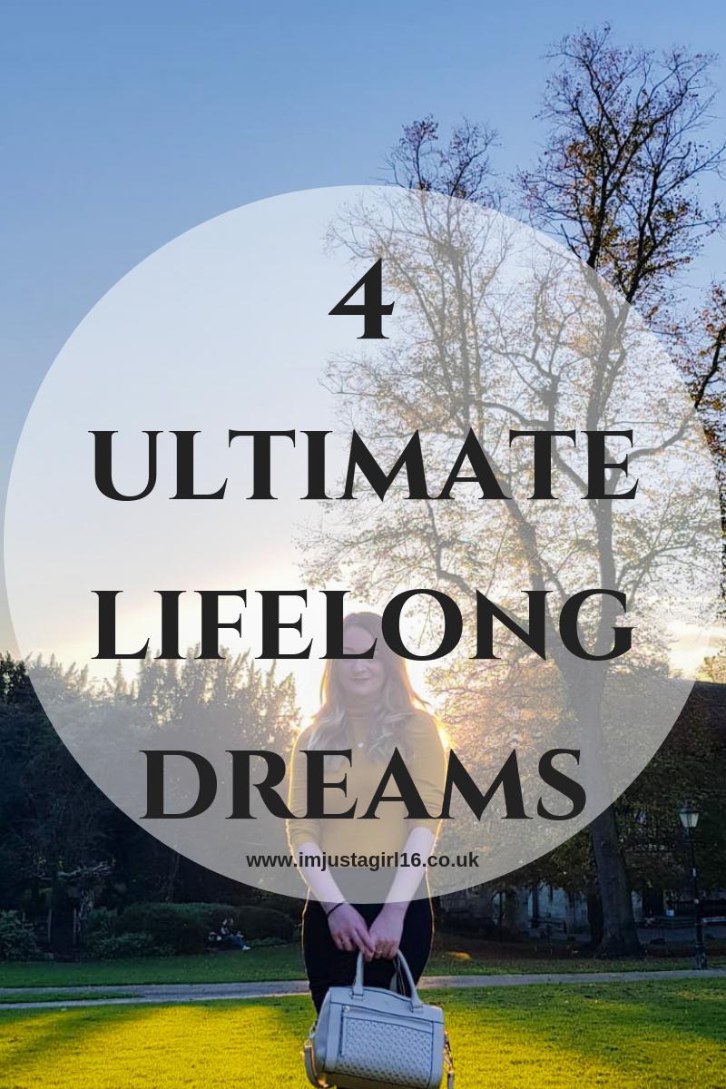 ultimate lifelong dreams