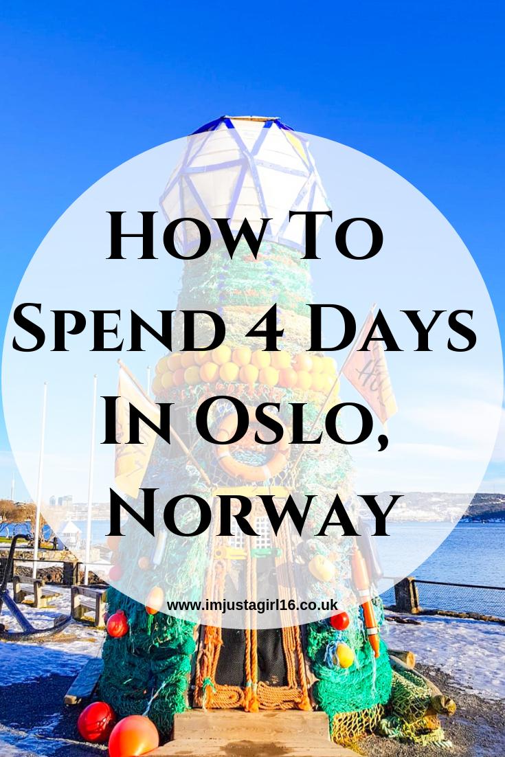 4 days in oslo