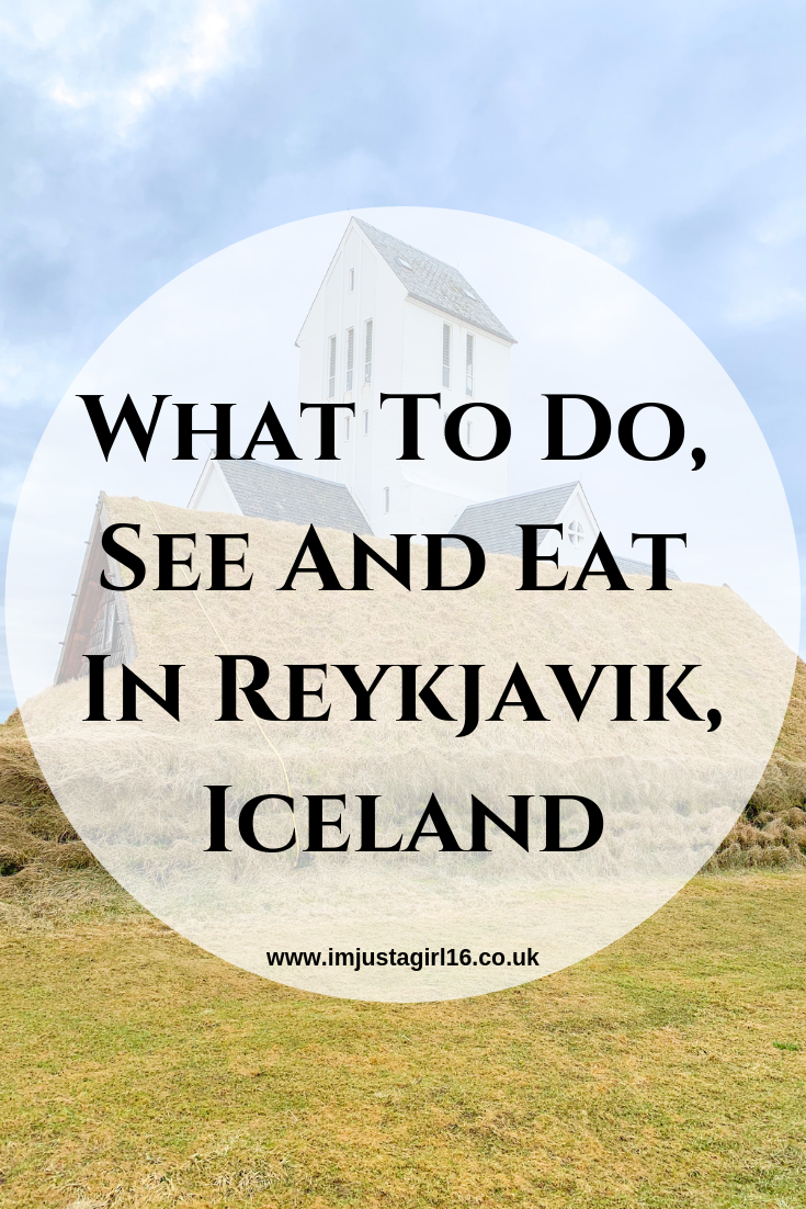 What To Do, See And Eat In Reykjavik, Iceland